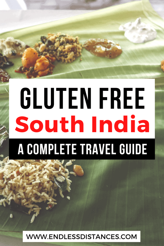 Can celiacs travel India safely? This is your complete South India gluten free travel guide. Gobble up these gluten free foods, but watch out for others. #glutenfreeindia #indiaglutenfree #glutenfreetravel #southindia #southindiaglutenfree