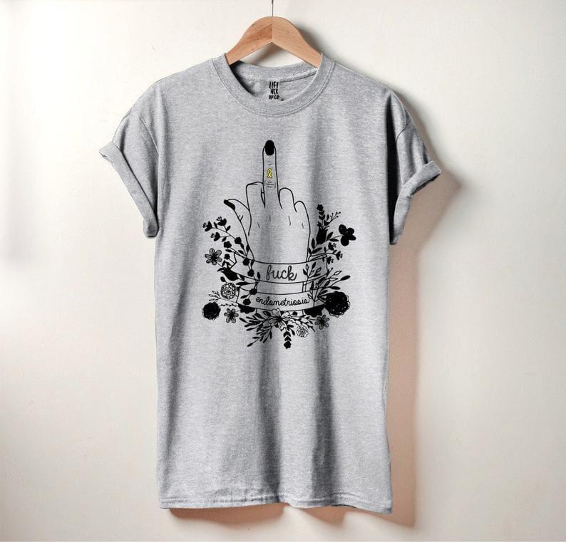 f endometriosis shirt